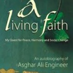 Asghar Ali Engineer: An Incomplete Story