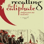 The Meaning of the Caliphate